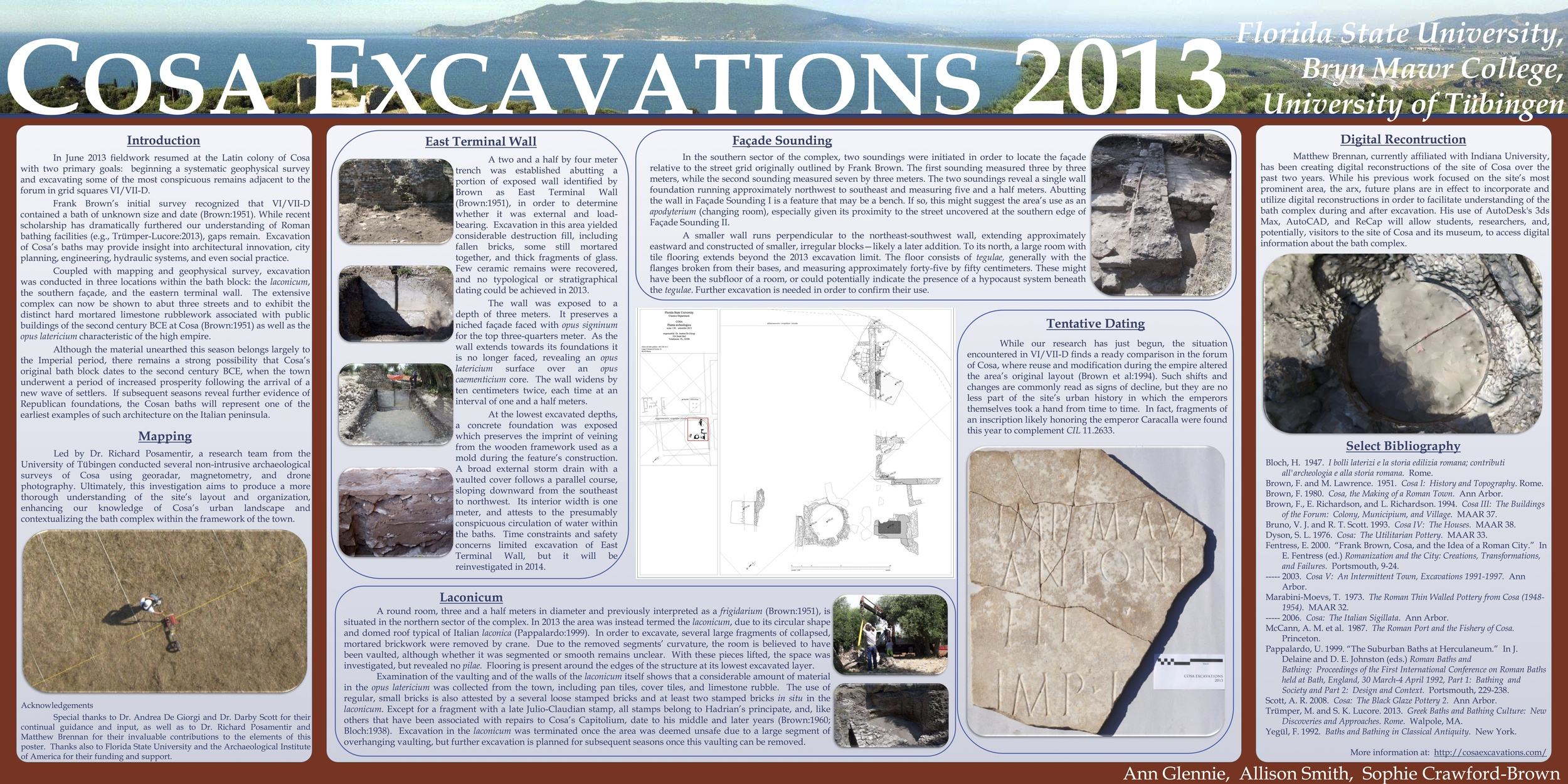 """Poster Presented at the 2014 AIA and SCS Joint Annual Meeting - """"Cosa Excavations 2013""""   Winner of """"Best Poster Entirely Designed by Graduate Students"""""""