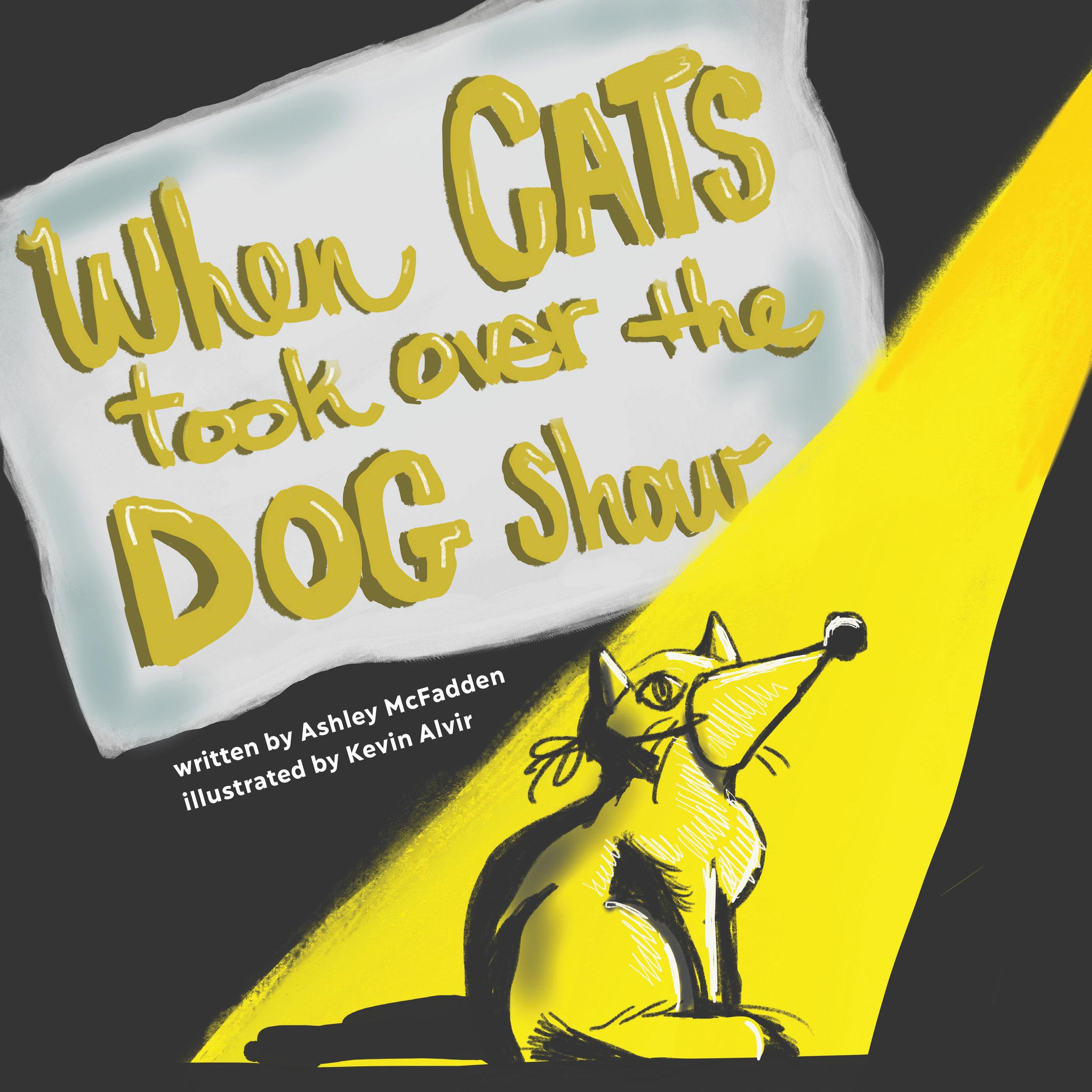 When Cats Took Over the Dog Show / Ashley McFadden & Kevin Alvir