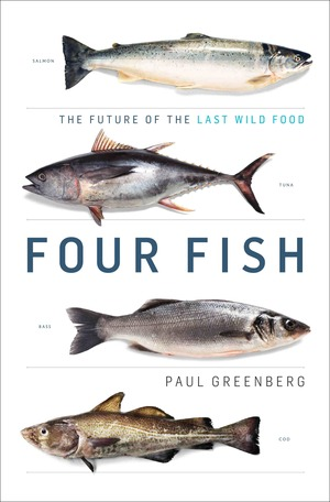 The cover of  Four Fish  by Paul Greenberg - this month's food book club book.