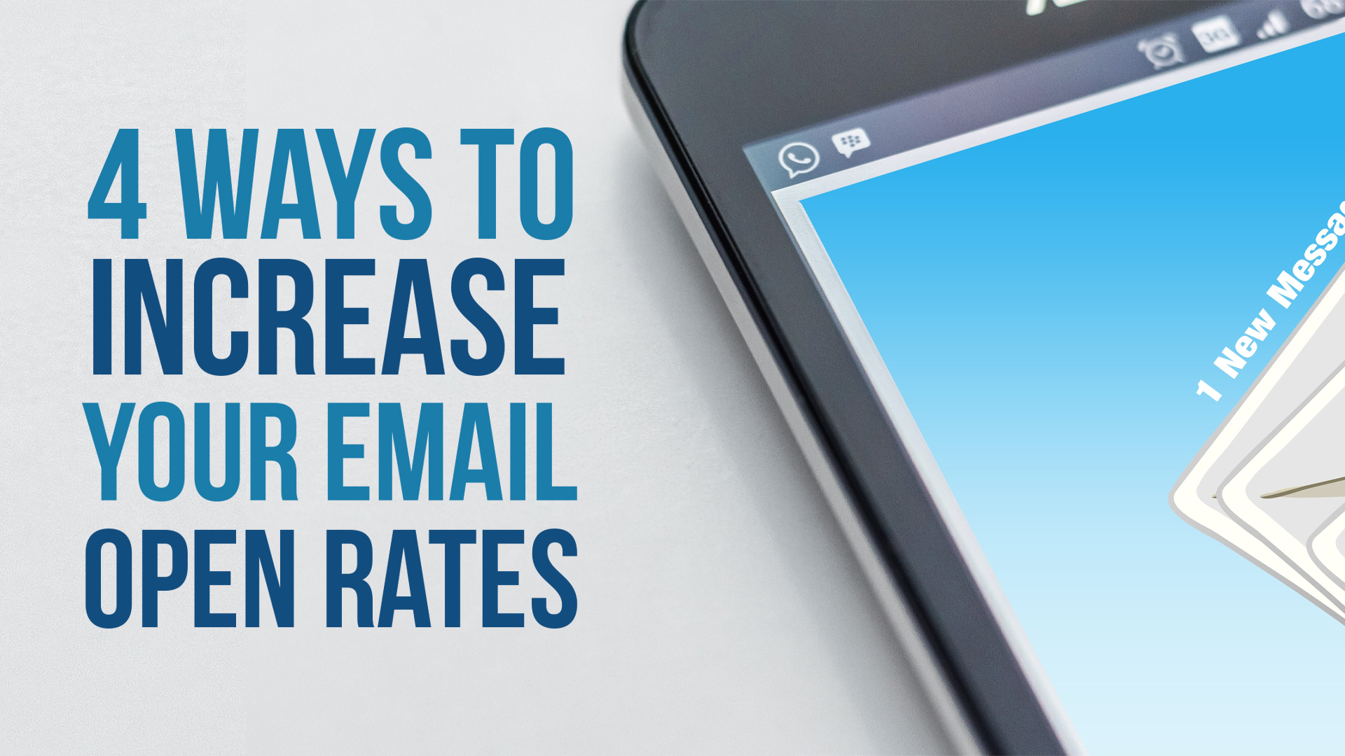 4 Ways to Increase Your Email Open Rates