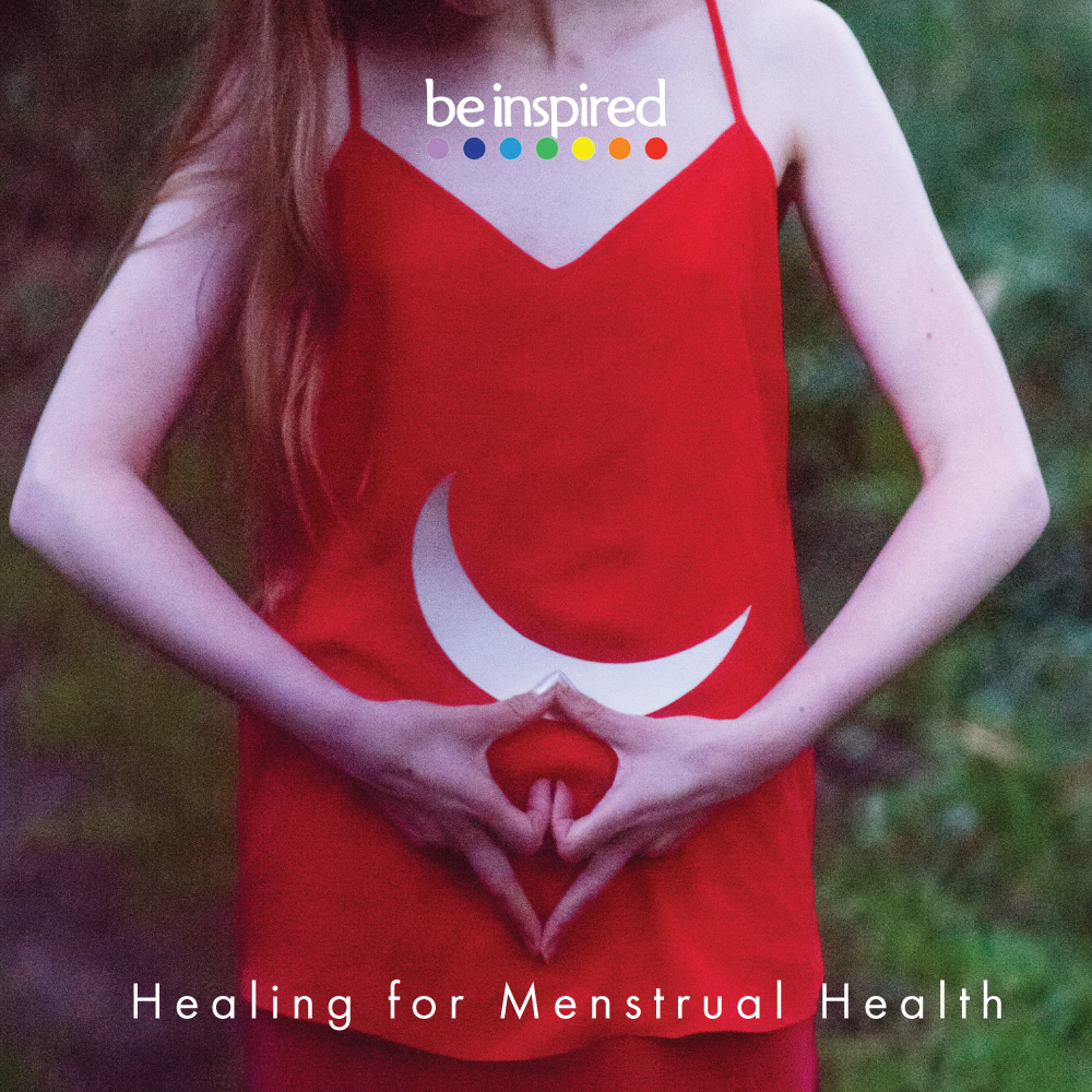 Healing for Menstrual Health - A powerful tool for healing and relaxation during menstruation.