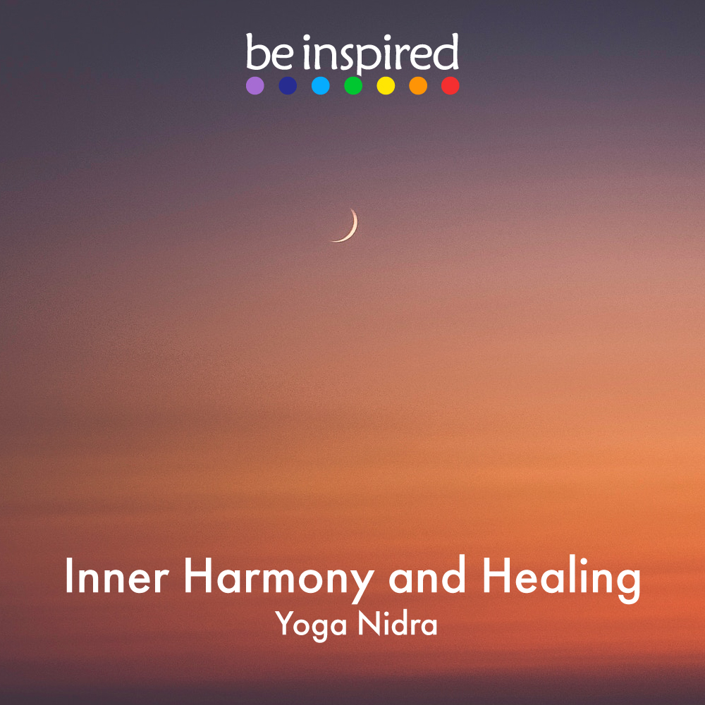 Inner Harmony and Healing - A 12 minute yoga nidra to bring peace, clarity and healing.