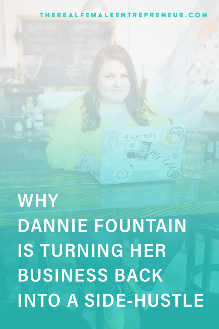 TRFE 142: Why Dannie Fountain is Turning Her Business Back Into a Side-Hustle | Podcast Episode | Entrepreneurship | Being A Female Entrepreneur | Personal and Business Growth | The Real Female Entrepreneur | Inspirational Women | Empowered Women Empower Women | Starting A Business | #personalgrowth | #personaldevelopment | #entrepreneurship | #sidehustle