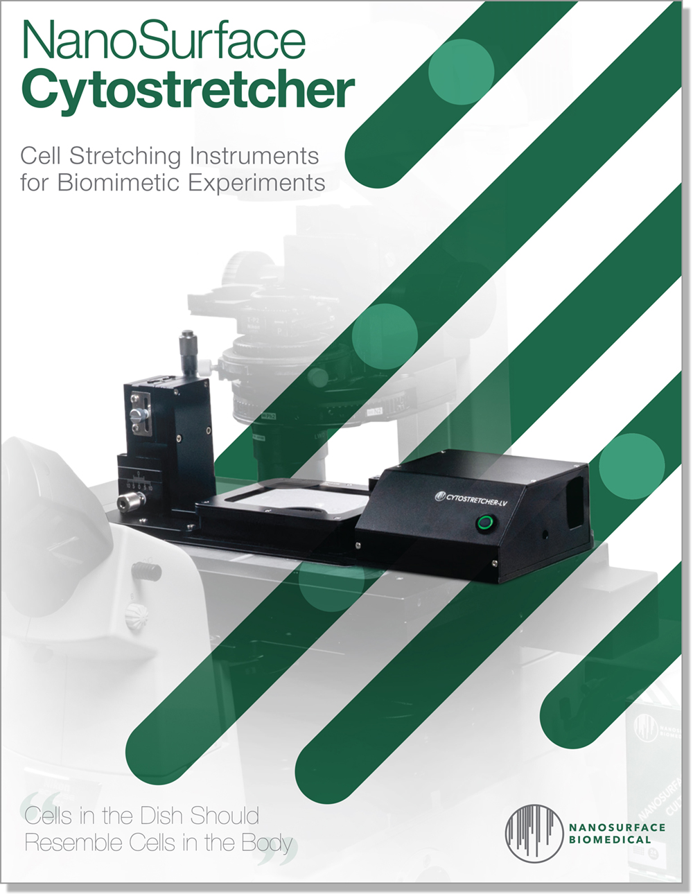 NanoSurface Cytostretcher Brochure - Download the NanoSurface Cytostretcher product brochure for general information about NanoSurface Cytostretcher and Cytostretcher-LV products in a convenient PDF format. For additional information, please contact support@nanosurfacebio.com.