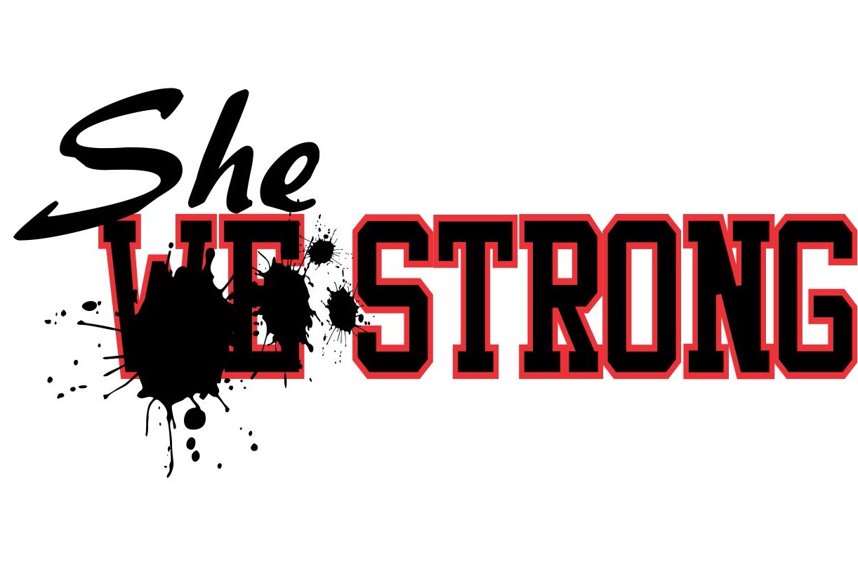 Forget girl power, SheStrong!! - Beautiful, Powerful, Fearless