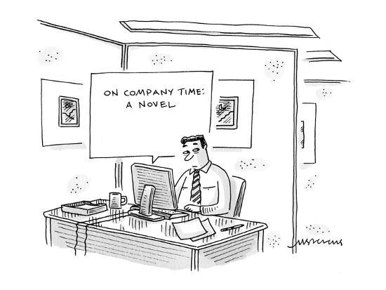 man-in-office-at-a-computer-writing-a-book-titled-company-time-a-nove-new-yorker-cartoon_u-l-pgqc8n0.jpg