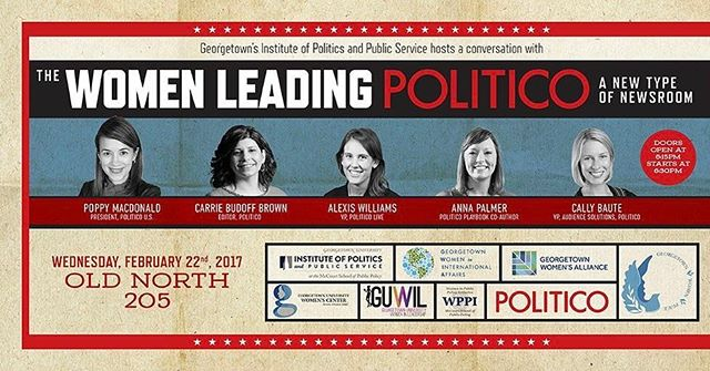 Join GUWIL and the Georgetown Institute of Politics and Public Service on today, February 22 at 6:30pm in Old North 205 for a special Politico panel on women in politics!