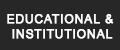 Educational & Institutional