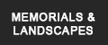 Memorials & Landscapes