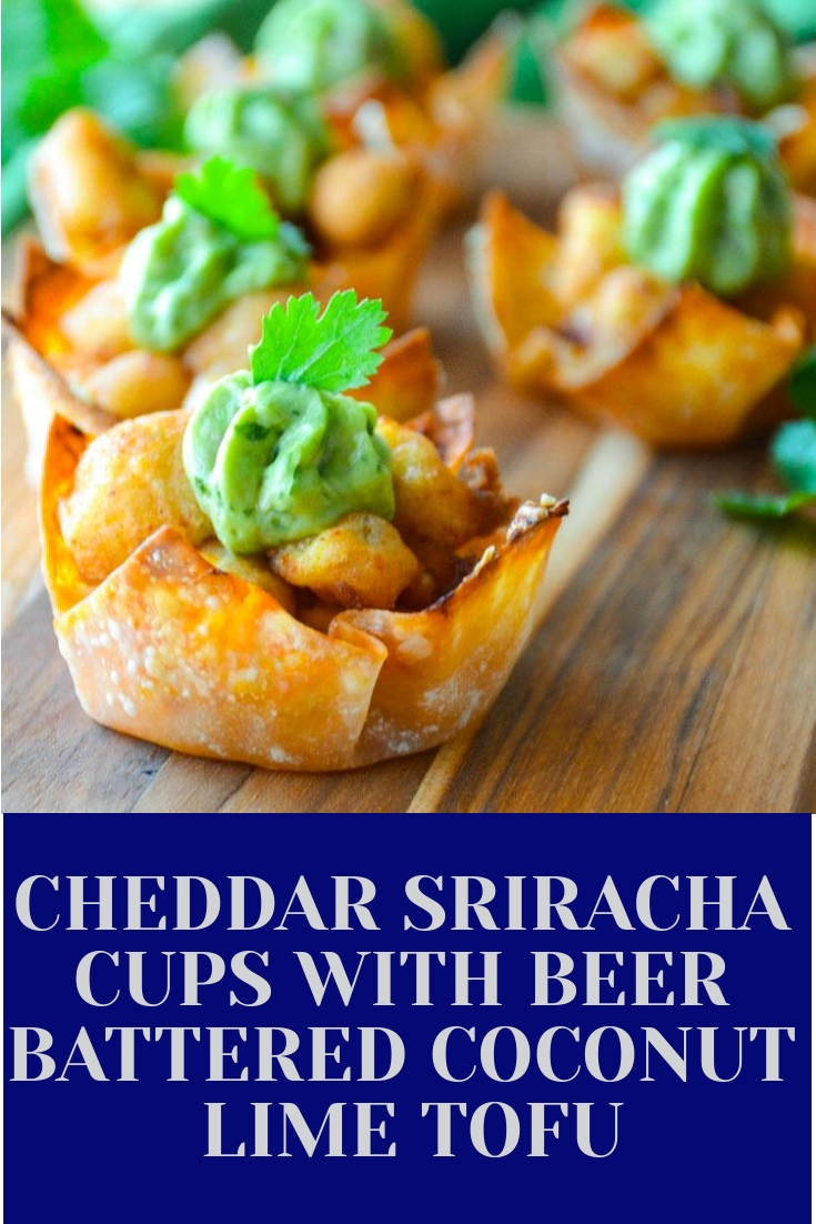 Crispy Cheddar Sriracha Cups with Beer Battered Coconut Lime Tofu and Avocado Cilantro Cream
