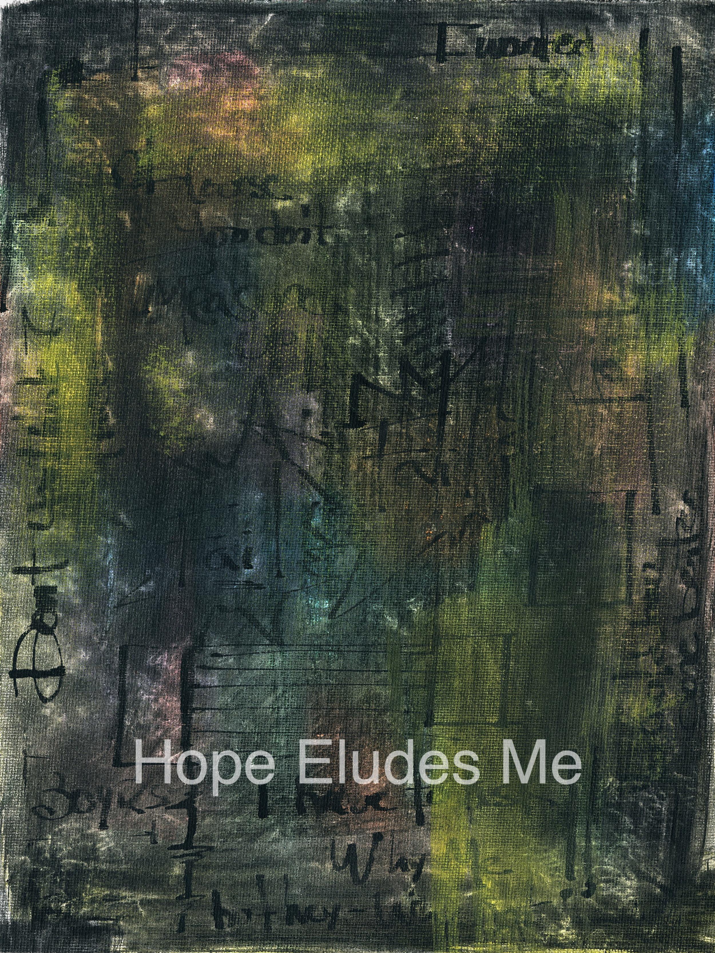 Hope Eludes Me.jpg