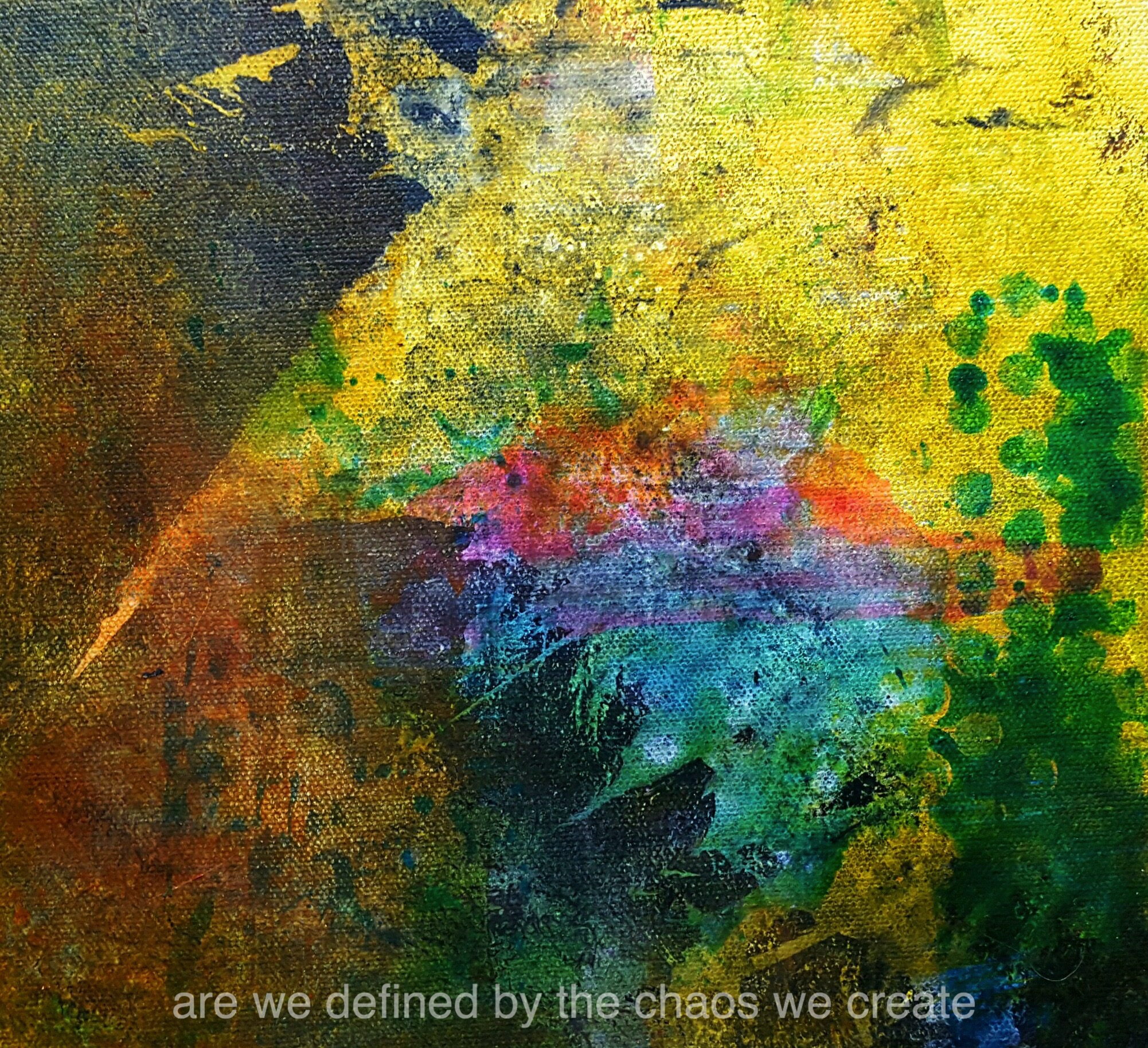 are we defined by the chaos we create.jpg