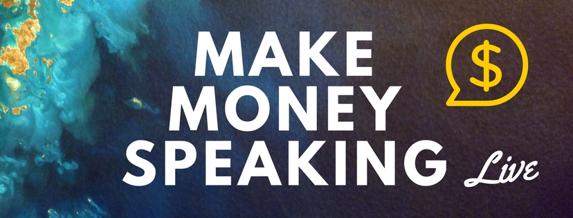 Make Money Speaking Live.jpg