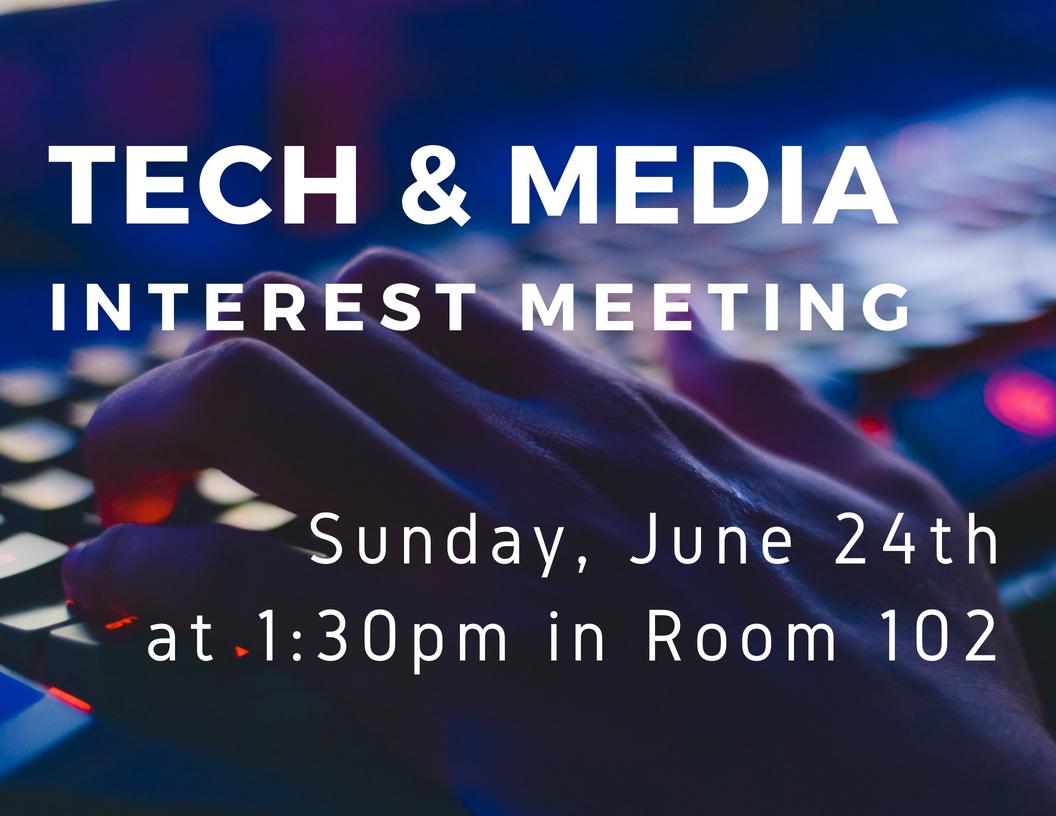 Tech & Media Interest Meeting [6.24.18] (1).png
