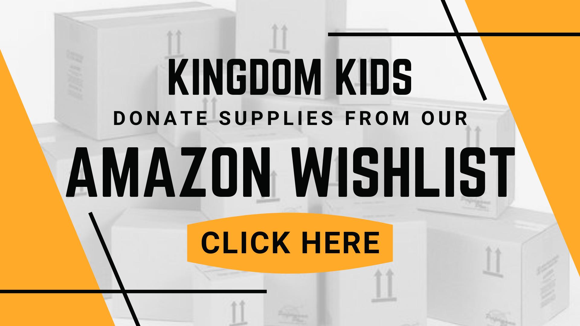 Kingdom Kidz Amazon Wishlist