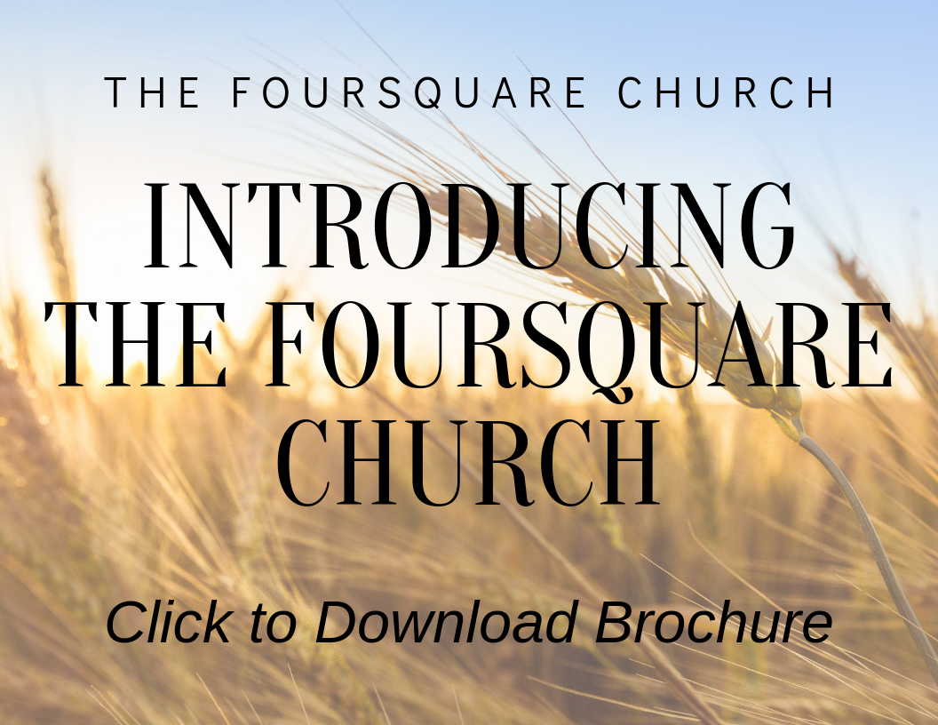 Introducing the Foursquare Church