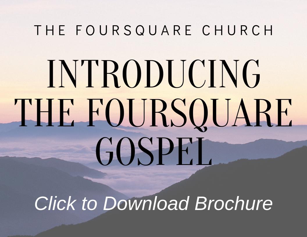 Introducing the Foursquare Gospel