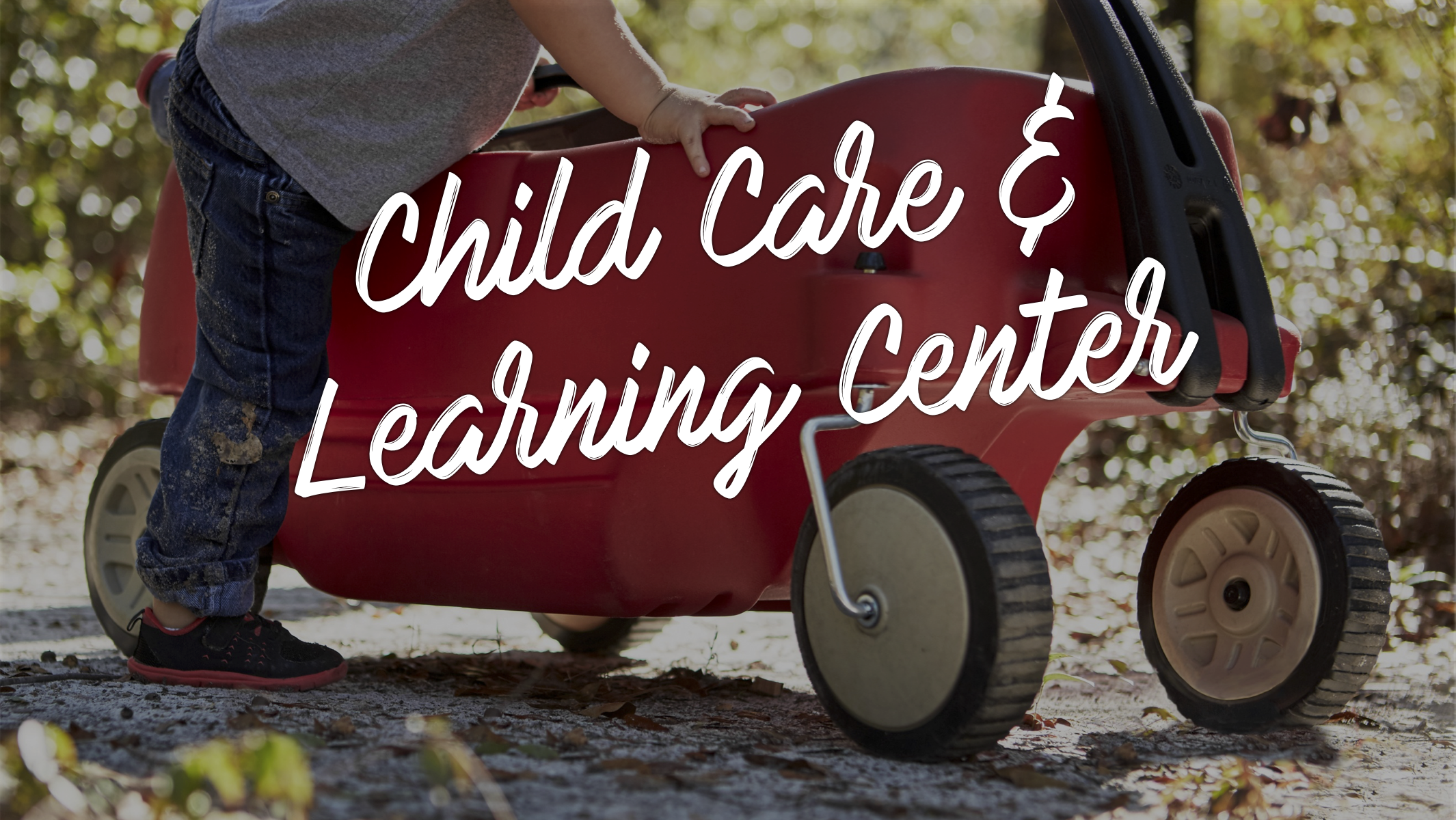 Child Caer & Learning Center 16:9.png