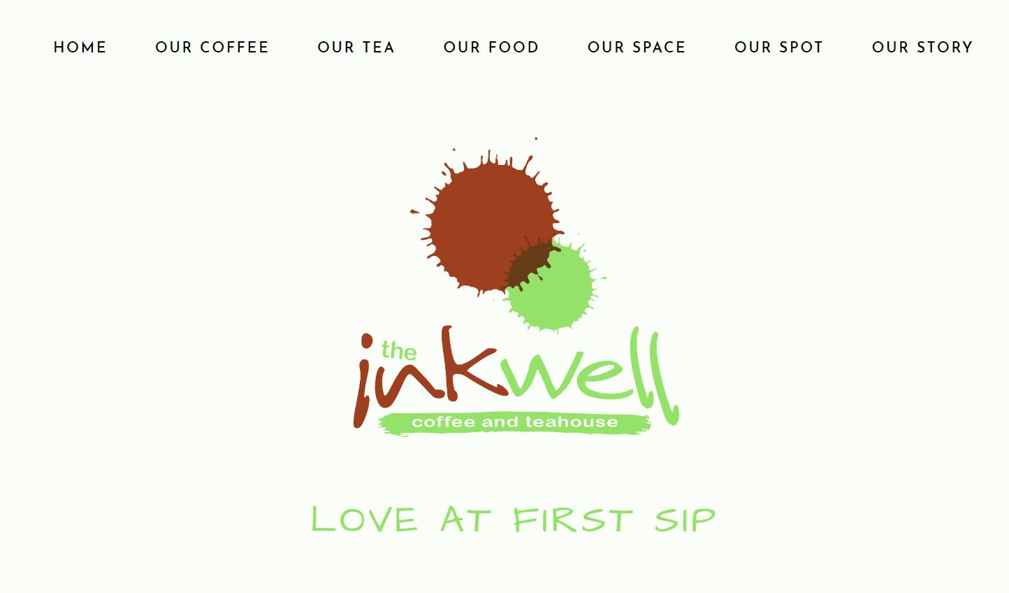 inkWell Coffee and teaHouse - Website designAll PhotographyContentMenusGoogle business page, SEO, newsletter, gmail, Square