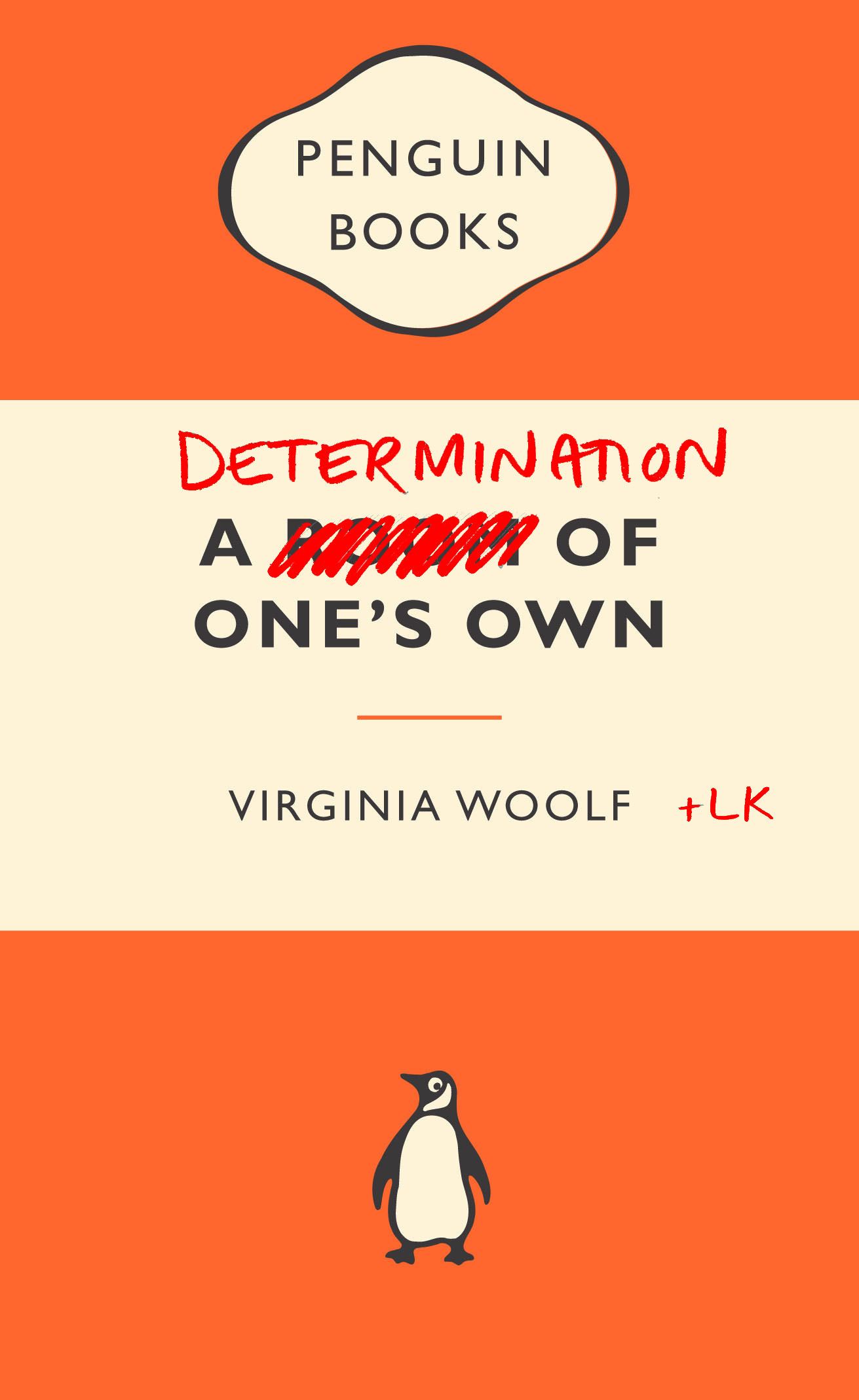a determination of one's own