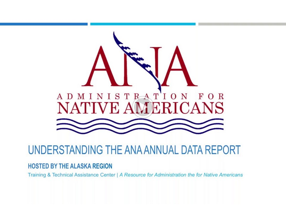Understanding the ANA Annual Data Report