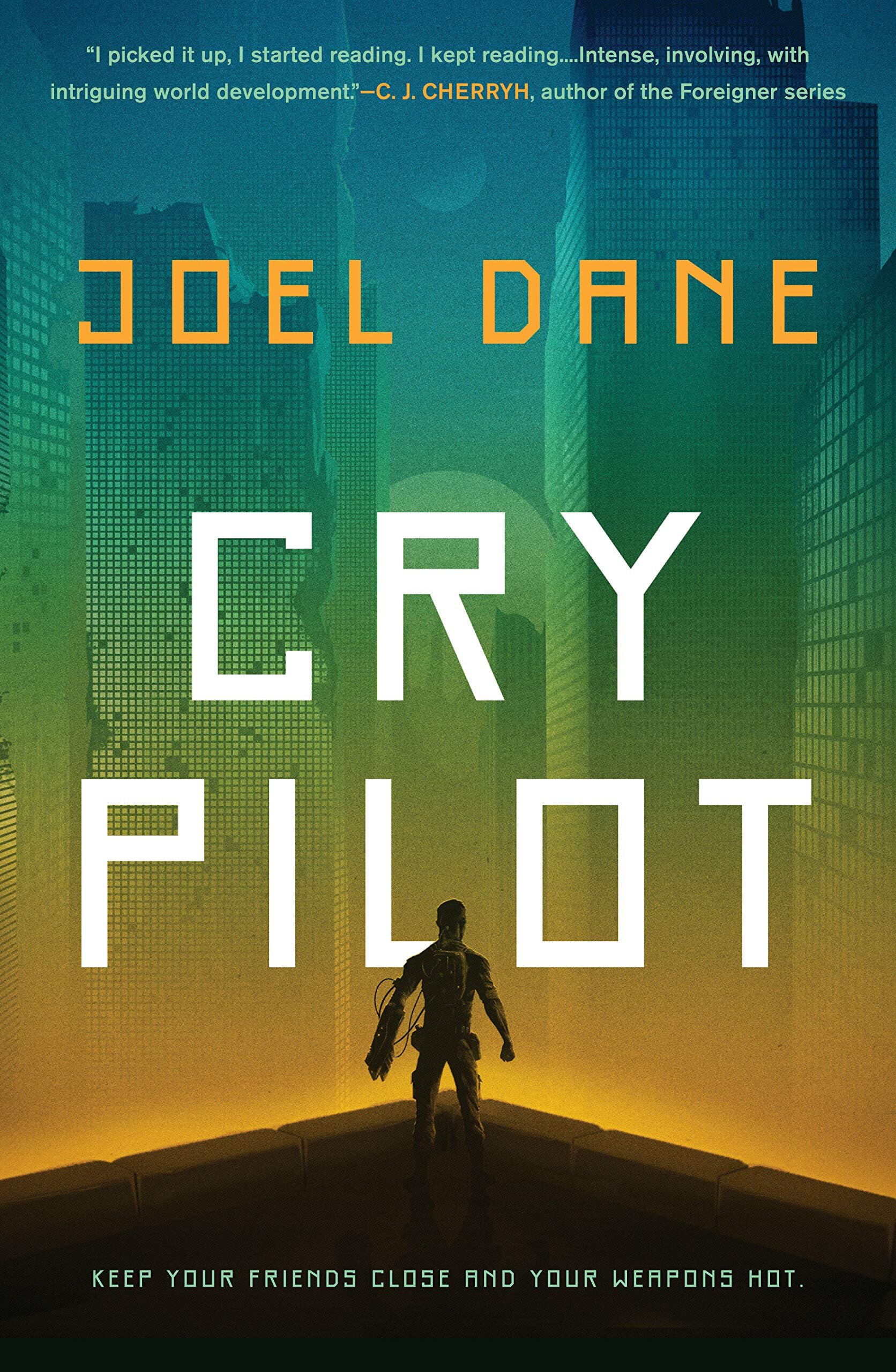Cry Pilot by Joel Dane.jpg