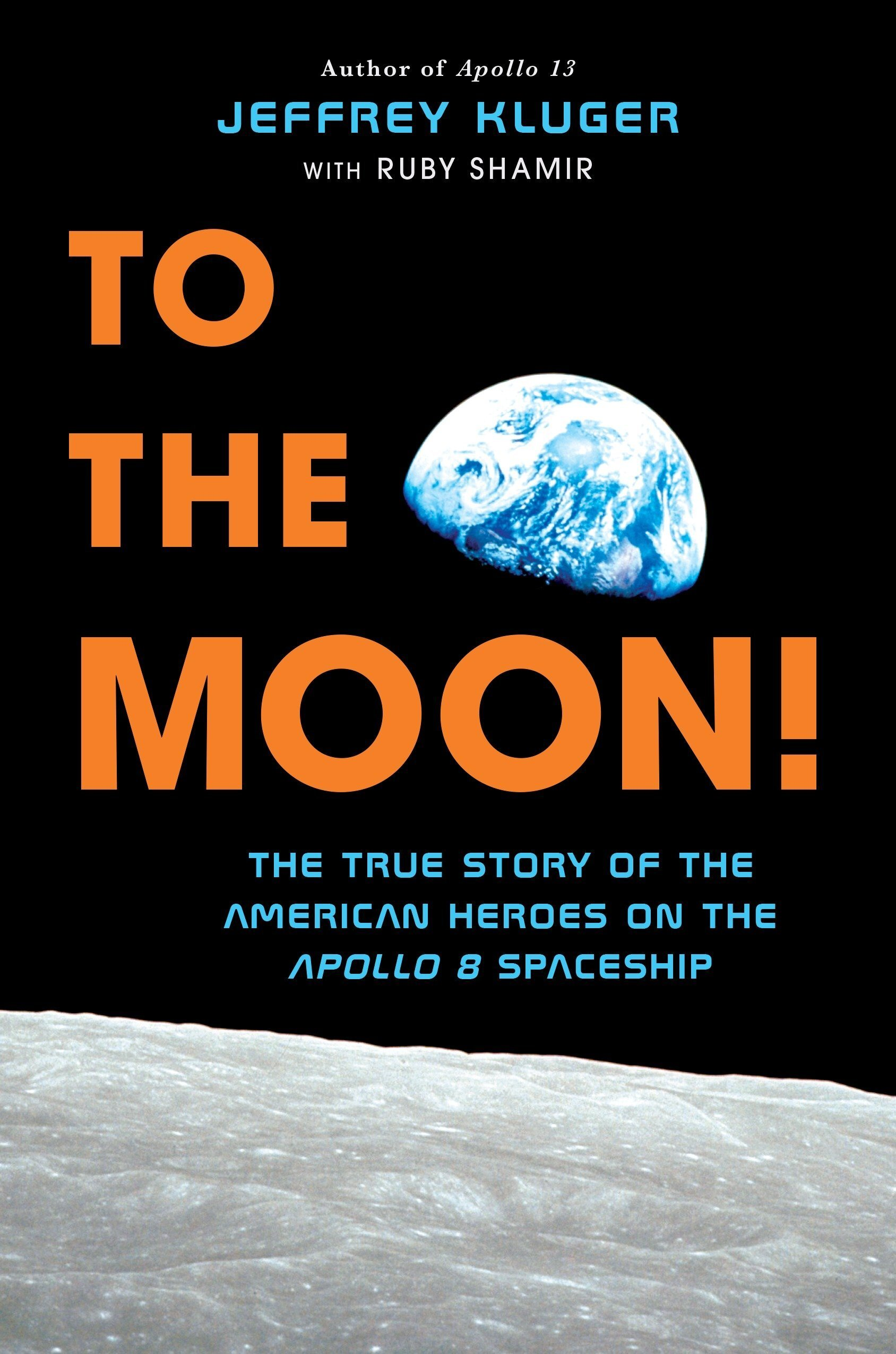 To The Moon by Jerfrey Kluger.jpg