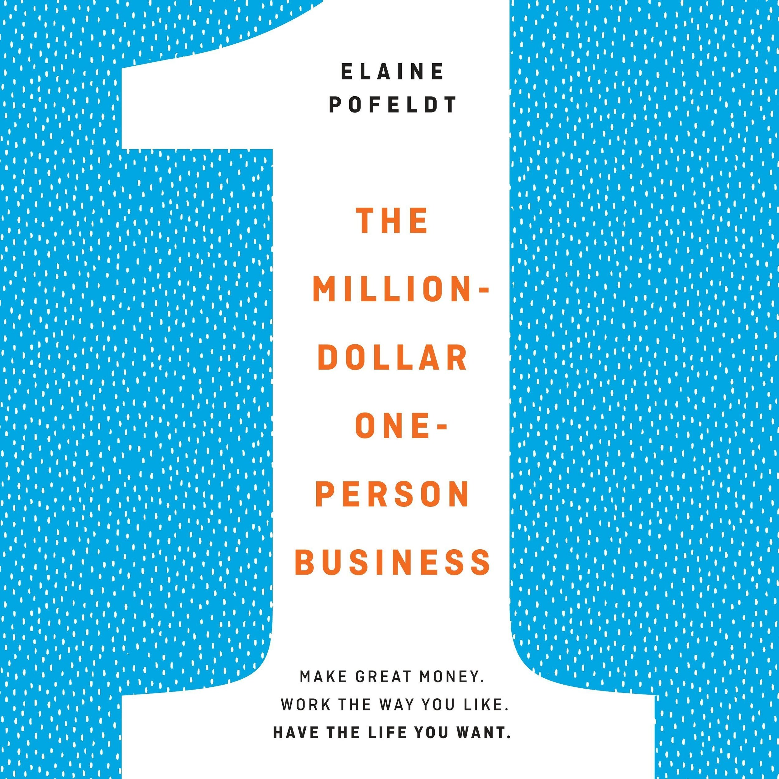 Million Dallar Business by Elaine Pofeldt.jpg