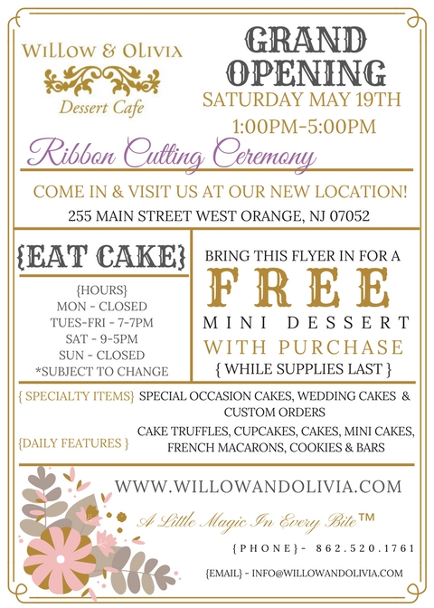 """PRESS RELEASE   West Orange, NJ (May 17, 2018) – Main Street, West Orange is getting magically sweeter as Willow & Olivia Dessert Café is set to have its Grand Opening on May 19th, 2018.  The new bakery will be the flagship location for Willow & Olivia Creations, which has been an on-line bakery for the past seven years.    """"I'm thrilled to bring Willow & Olivia Dessert Café to Main Street, West Orange,"""" said Gia Garcia, owner of Willow & Olivia Creations, LLC and resident of West Orange. """"Our goal is to provide amazing pastries and dessert in a magical atmosphere""""    """"We are so excited for this store to open, Willow & Olivia is a welcome addition to the main street corridor. Gia brings a sense of energy and style to the Tory corner section of downtown, and we wish Willow & Olivia many years of success"""" Megan Brill, Exec Director of DWOA.    """"It's been exciting seeing the transformation of this vacant store, I'm impressed with Gia's sense of a style and the store is beautiful. It's a pleasure to welcome Willow & Olivia to our downtown"""" Jerry Guarino, West Orange Councilman    The fairy themed bakery is located at 255 Main Street in the Tory section of West Orange, and will offer pastries, specialty cakes, custom cakes, coffee, espresso and espresso based drinks."""