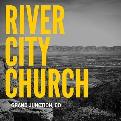 River City Church Grand Junction, CO