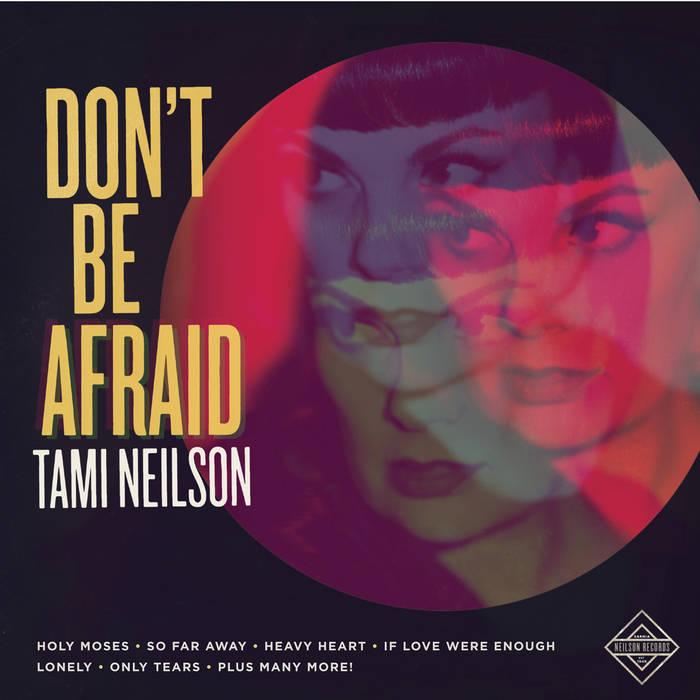tami-neilson-dont-be-afraid.jpg
