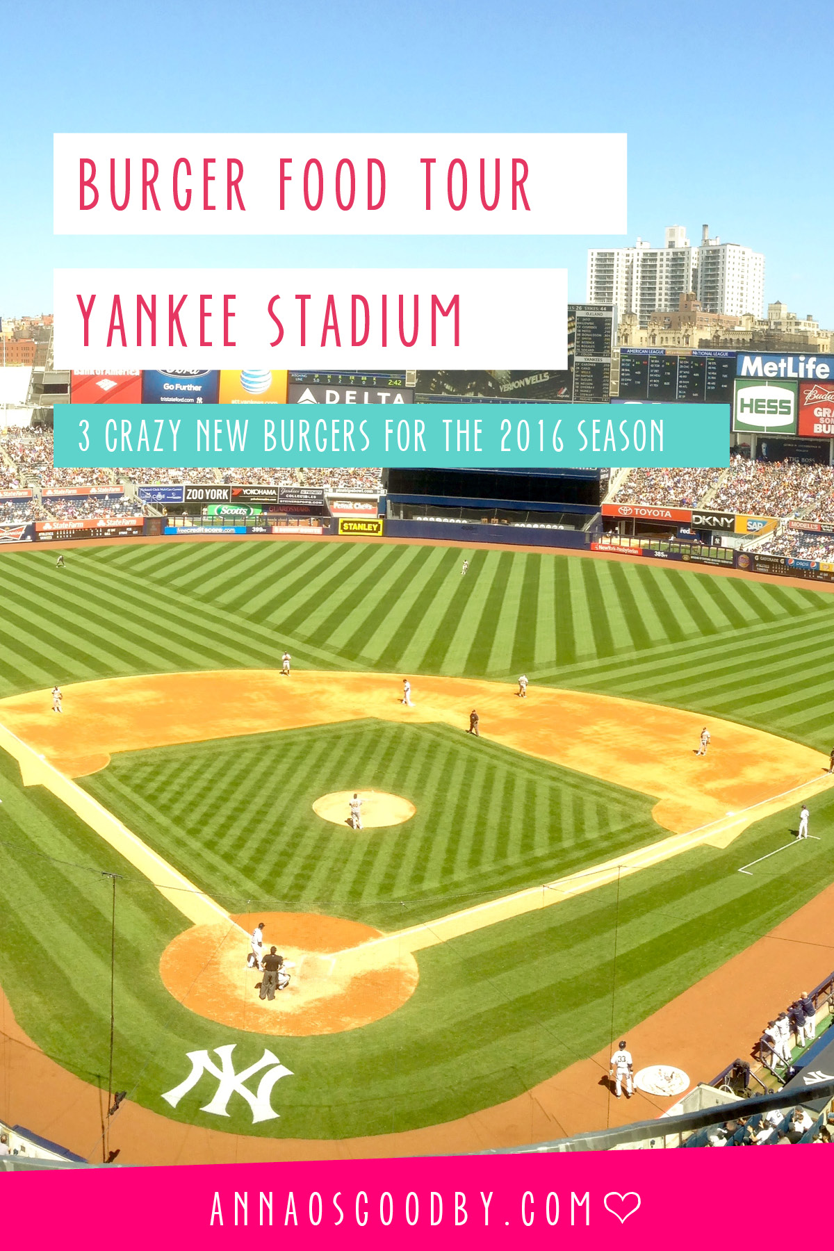 Anna Osgoodby NYC Living :: Yankee Stadium Goes Burger Crazy 3 New Burgers Available for the 2016 Season