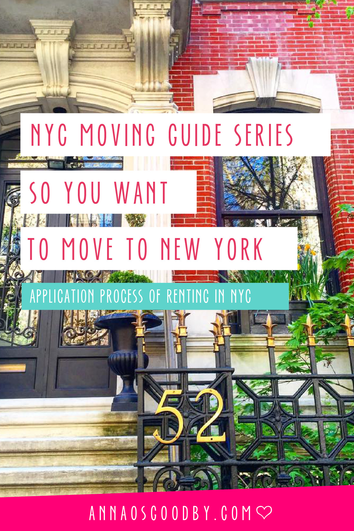 Anna Osgoodby Life + Design :: So You Want to Move to NYC :: Moving to New York City Guide Sealing the Deal and Application Process