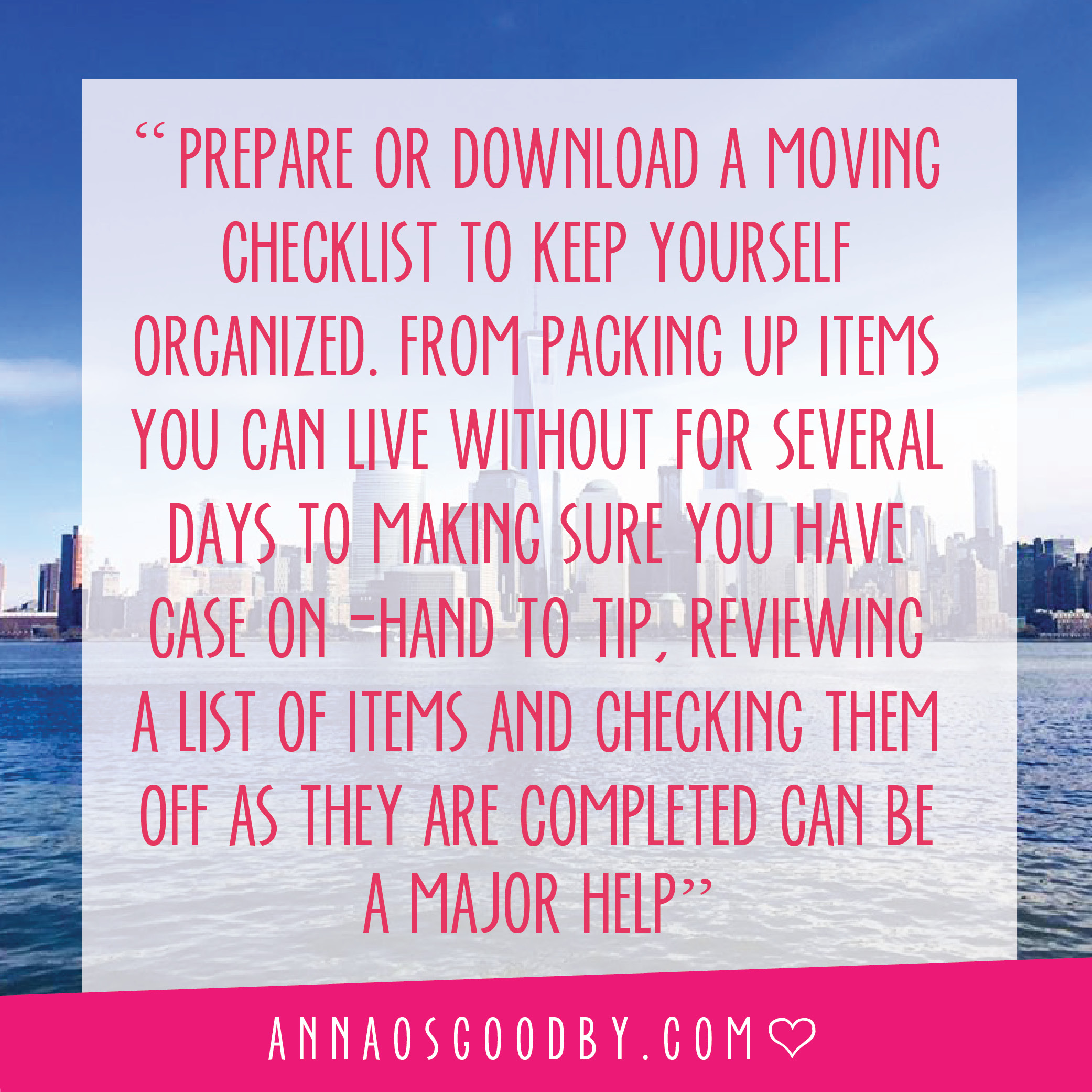 Anna Osgoodby Life + Design :: So You Want to Move to NYC :: Moving guide to New York City Moving Process for Long and Short Distance Moves