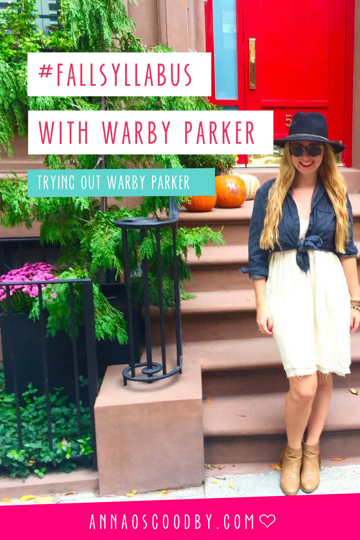 Anna Osgoodby Life + Design :: #FallSyllabus with Warby Parker