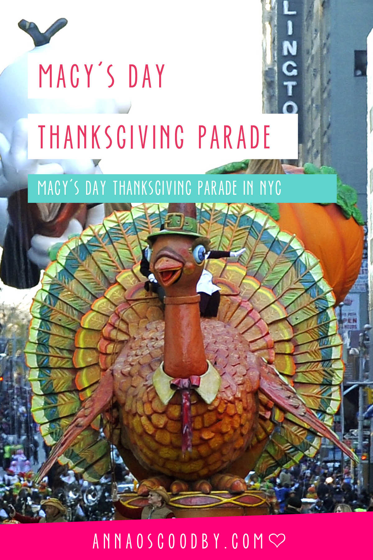 Anna Osgoodby Life + Design :: Macy's Day Thanksgiving Parade NYC