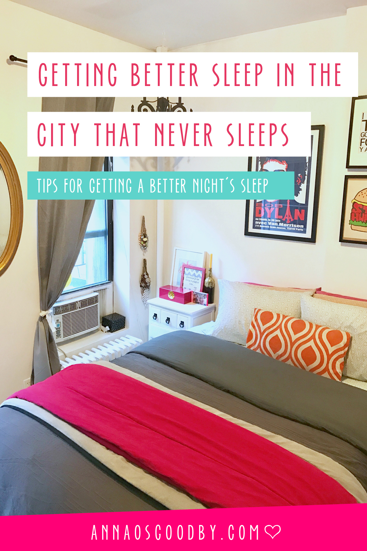 Anna Osgoodby Life + Design : Sleeping Better in the City that Never Sleeps -- Tips for Getting a Better Night's Sleep