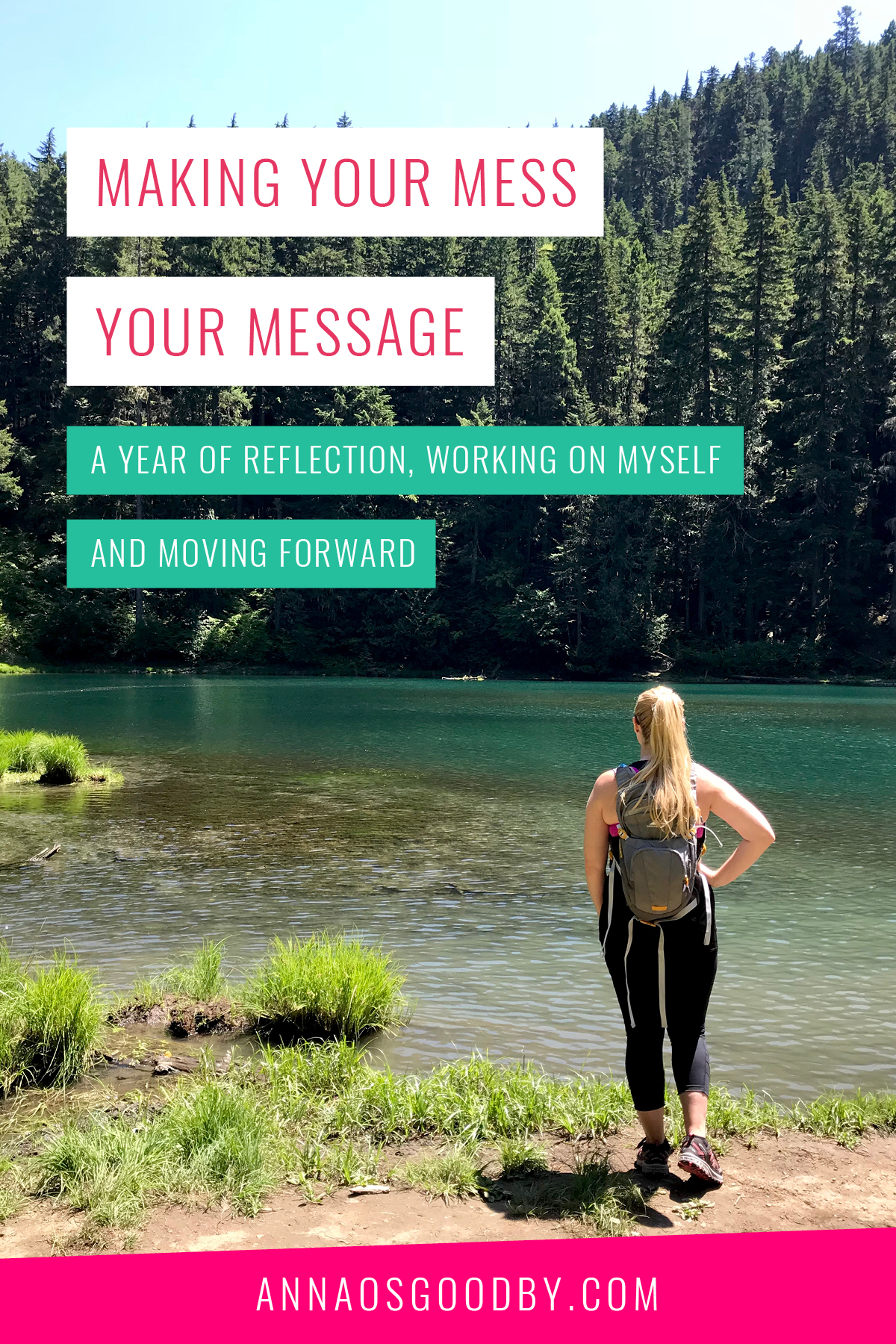 Anna Osgoodby Life + Design : Making your Mess your Message :: A Year of Reflection, Working on Myself and Moving Forward