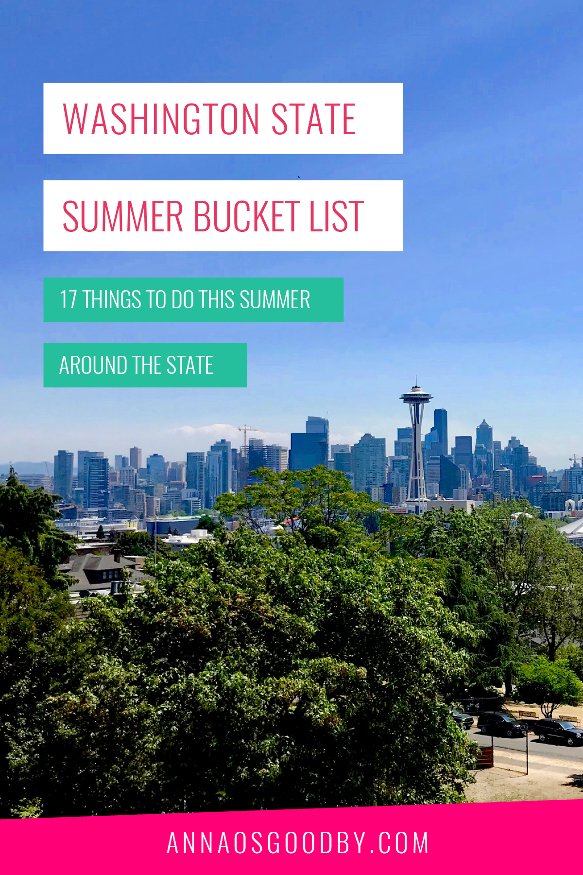 Anna Osgoodby Life + Biz :: Washington State Summer Bucket List :: 17 Things to do this Summer Around the State
