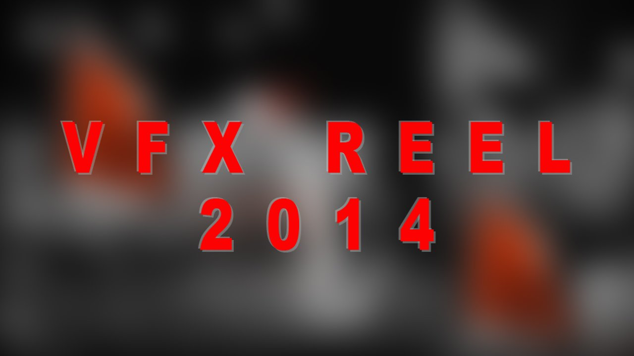 VFX_Reel_2014.jpeg