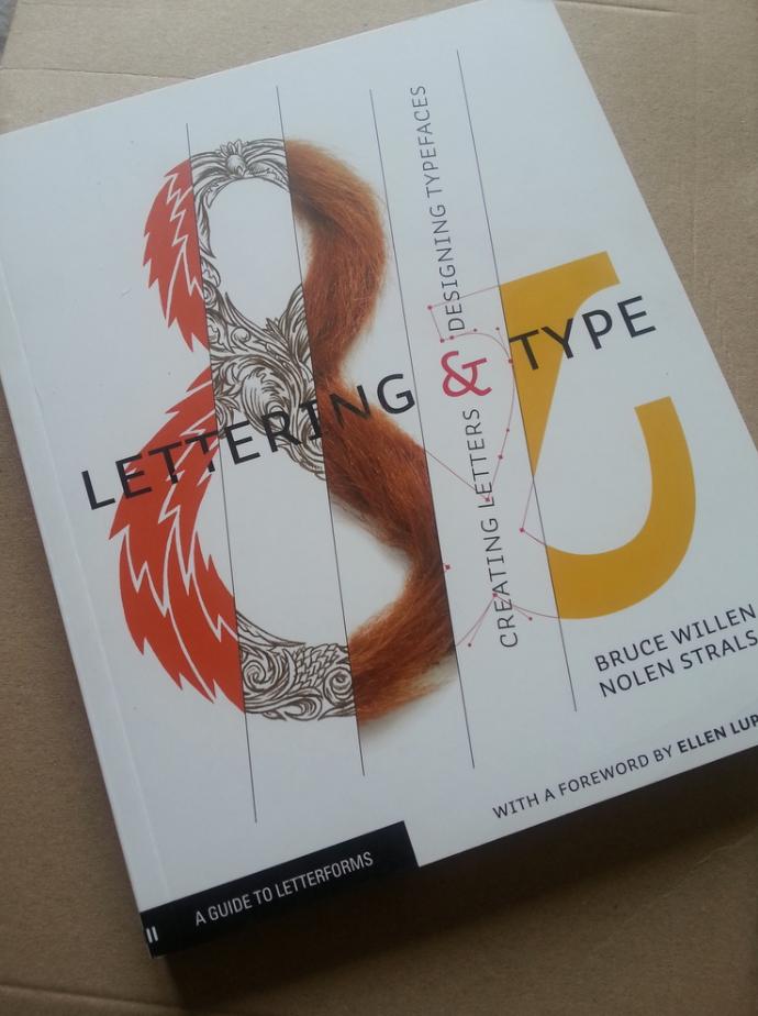 Lettering & Type by Bruce Willen & Nolen Strals