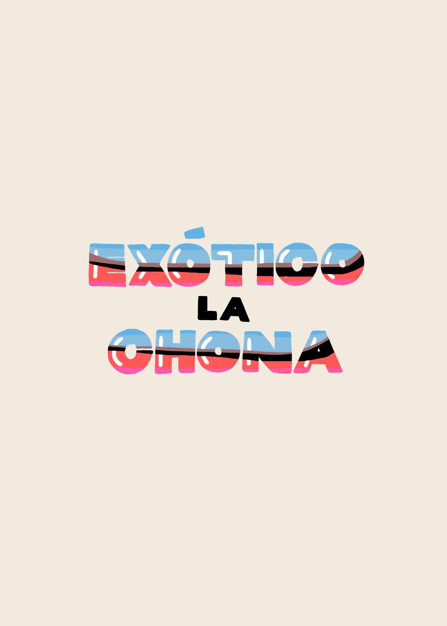 23.ExoticoLaChona.png