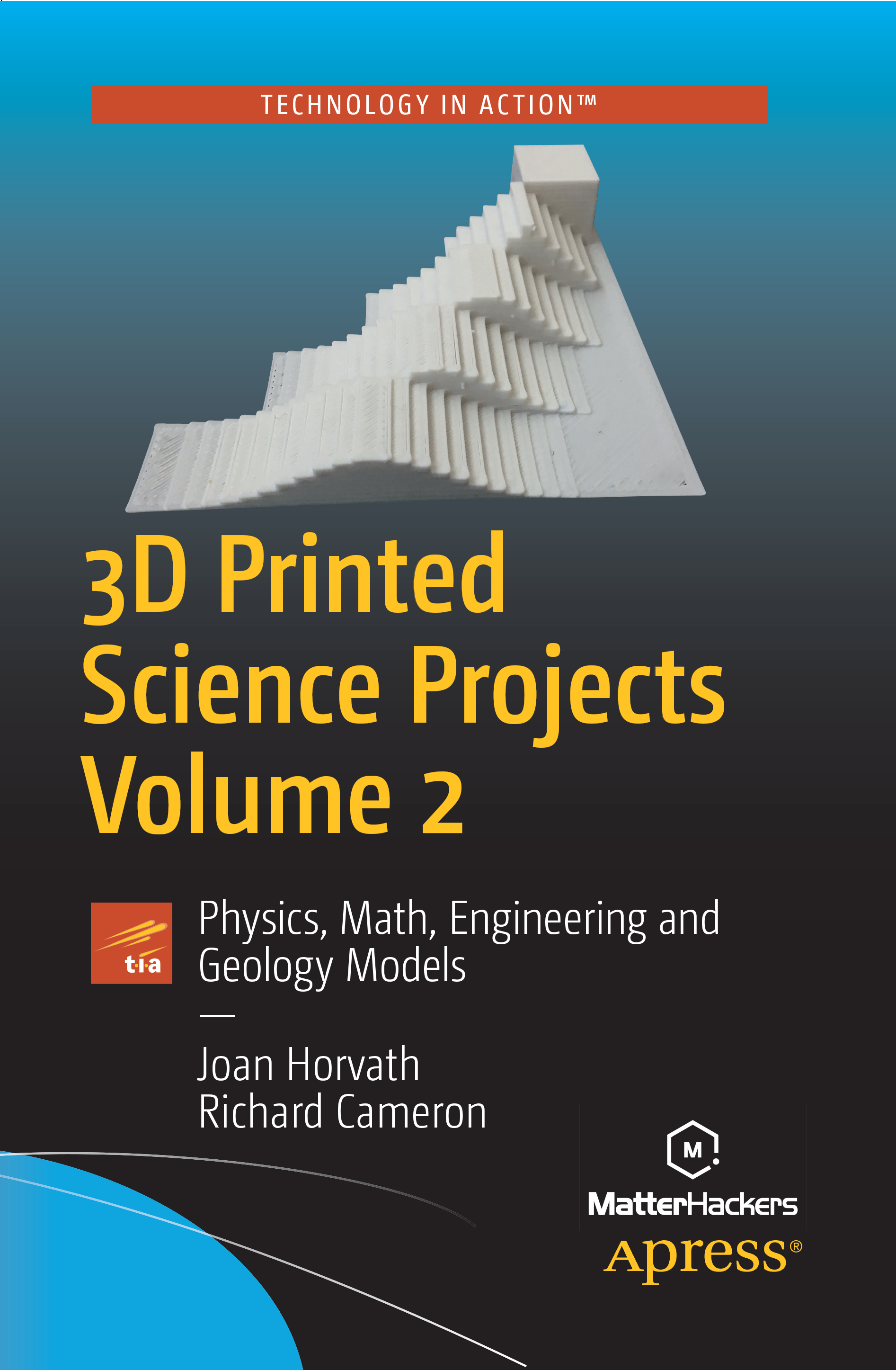 3D Printed Science Projects Volume 2  (Apress, 2017)