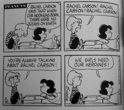 """By the time """"Silent Spring"""" was published in 1962, Rachel Carson was a household name, as evidenced by this """"Peanuts"""" cartoon at the time."""