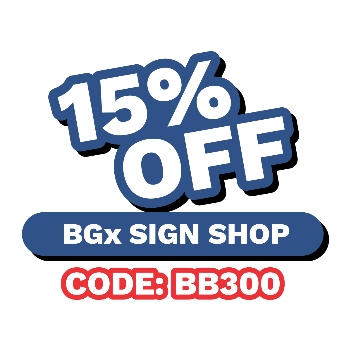 15 OFF BGX SIGN.png