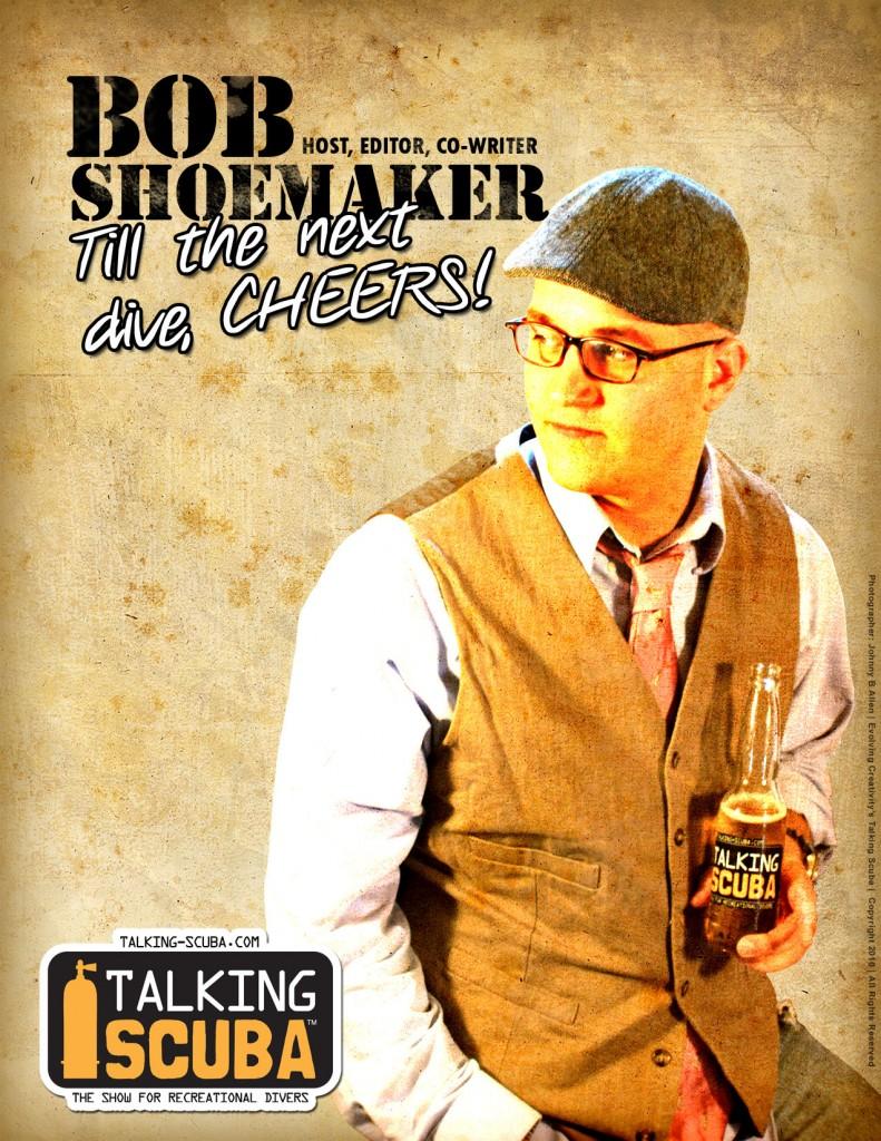 Promotional poster of Bob Shoemaker for Talking Scuba