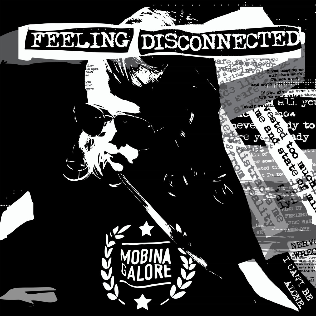 Mobina Galore - Feeling Disconnected  Produced, Engineered, Mixed