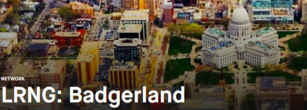 Creating a Community of Learning   at    LRNG:Badgerland   to network resources and connect learners with local opportunities to connect with mentors, further their interests, build skills and competencies, and recognize potential through micro-credentials.