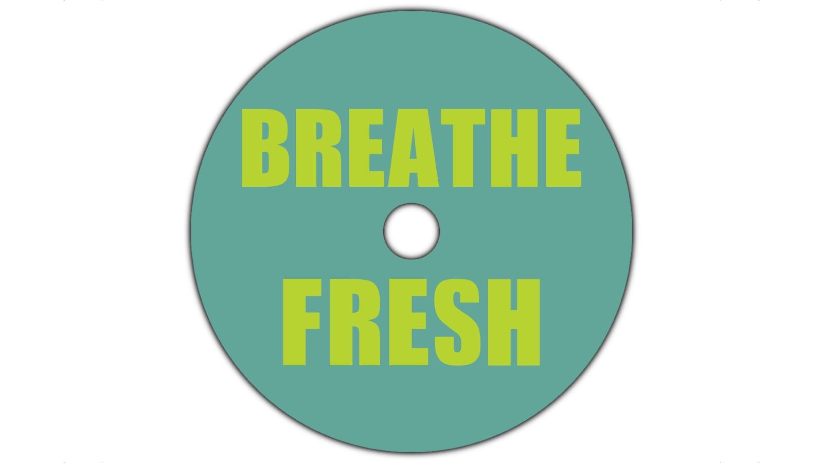 Breathe Fresh.jpg