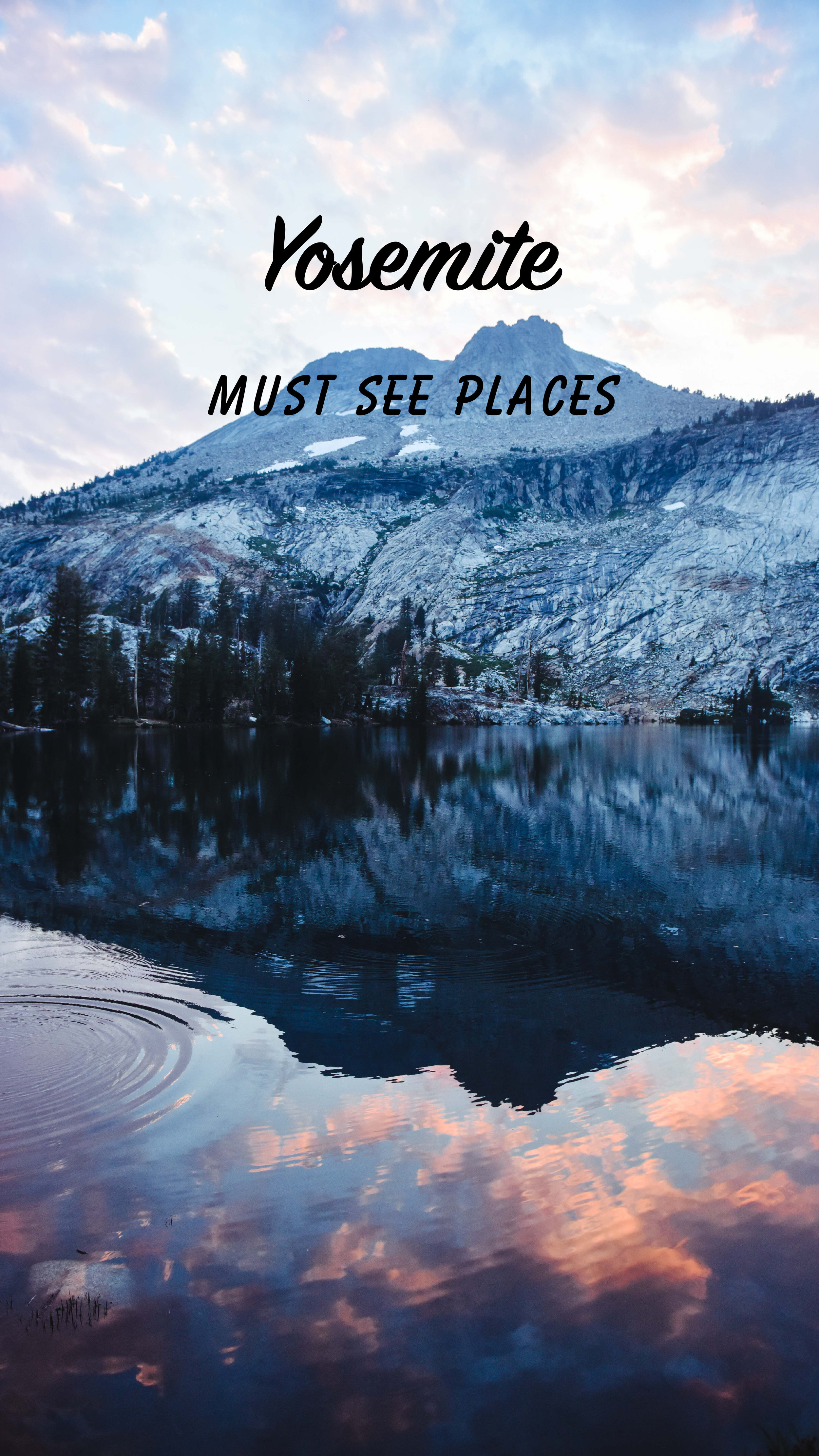 Yosemite must see.jpg